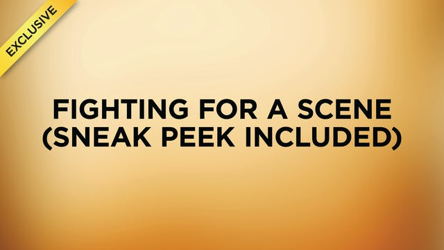 #2 - Fighting For A Scene