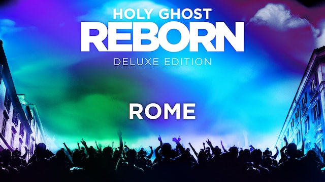 Holy Ghost Reborn - Rome