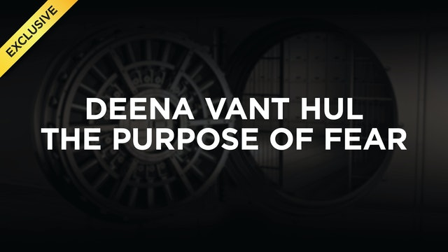 Deena Vant Hul - The Purpose of Fear