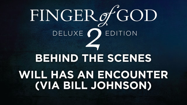 Will Has An Encounter (via Bill Johnson)