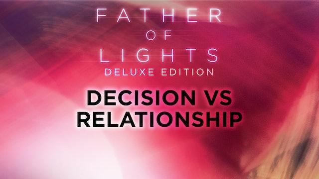 Decision vs Relationship