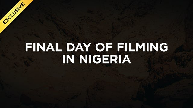 #7 - Final Day in Nigeria