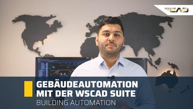 Gebäudeautomation mit der WSCAD SUITE