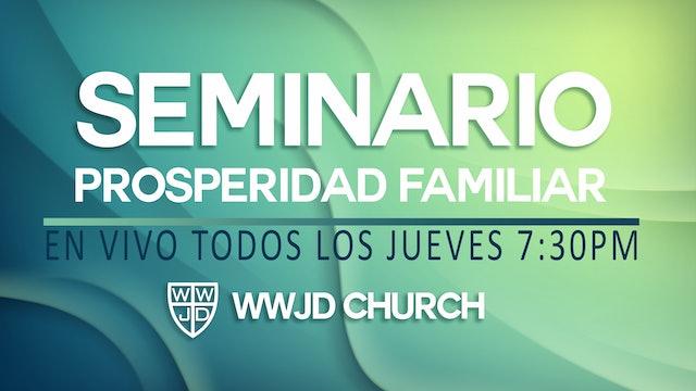 EPISODIO 23-  Seminario de Prosperidad Familiar