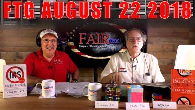 The Fair Tax Guys Wednesday August 22...