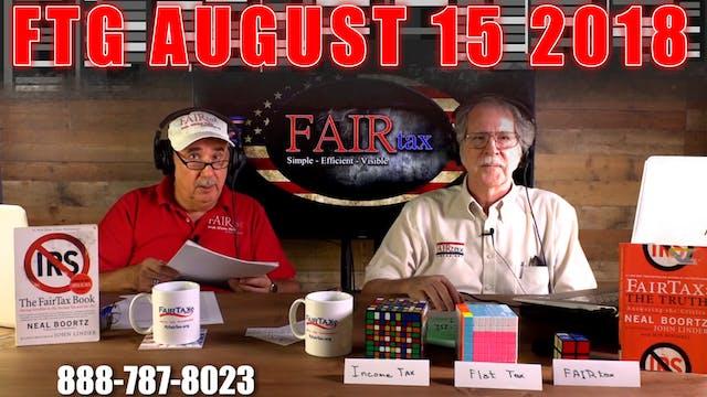 The Fair Tax Guys Wednesday August 15...