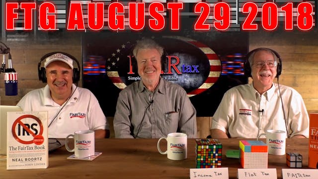 The Fair Tax Guys Wednesday August 29...