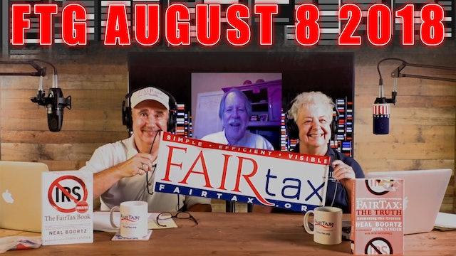 The Fair Tax Guys Wednesday August 8, 2018