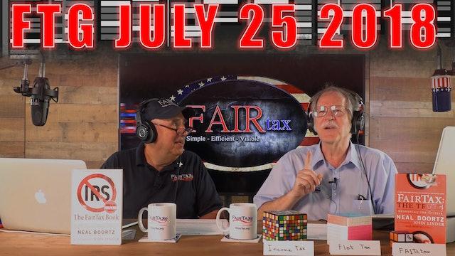 Fair Tax Guys Wednesday July 25, 2018