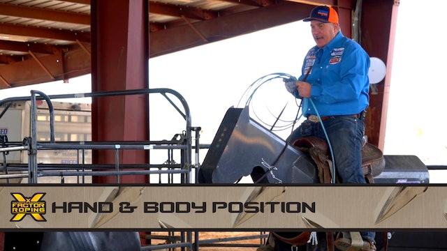Hand & Body Position
