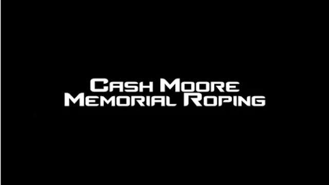 2018 Cash Moore Memorial Roping Main ...