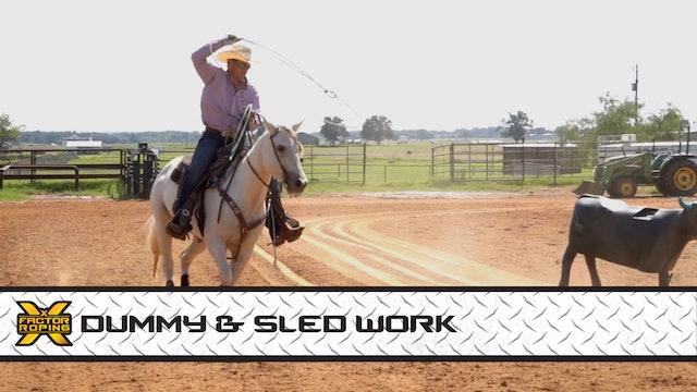 Dummy & Sled Work (HL)