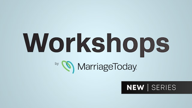MarriageToday Workshops