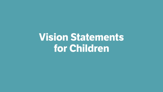Vision Statements for Children