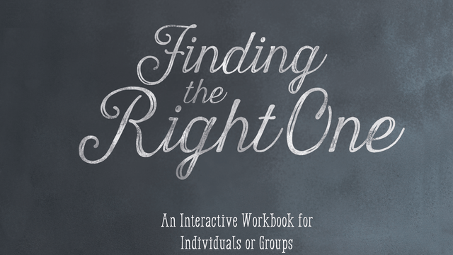Workbook: Finding the Right One