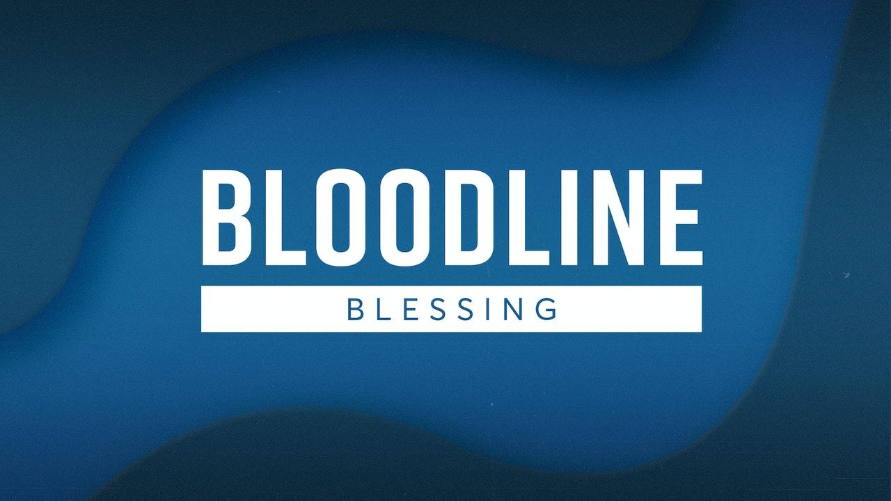 Bloodline Blessing