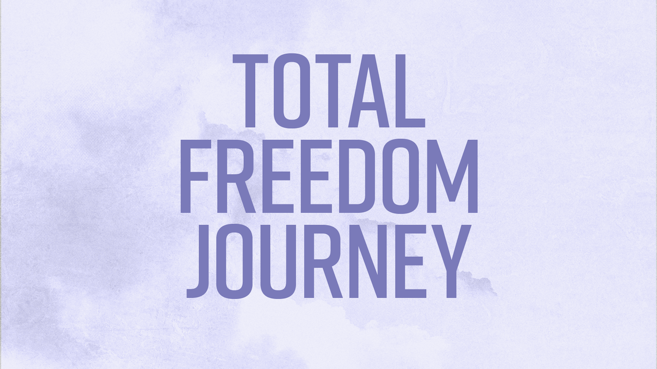 Total Freedom Journey