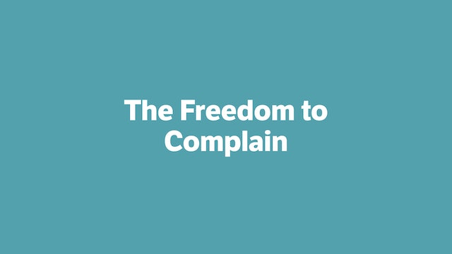 The Freedom to Complain