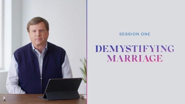 Session One | Demystifying Marriage