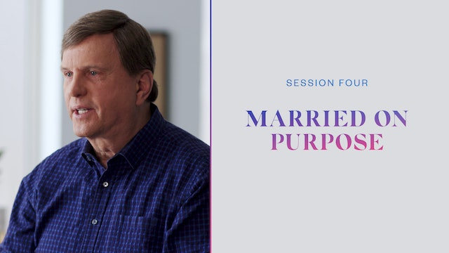 Session Four | Married on Purpose