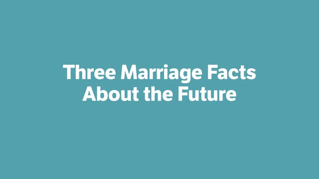 Three Marriage Facts About the Future