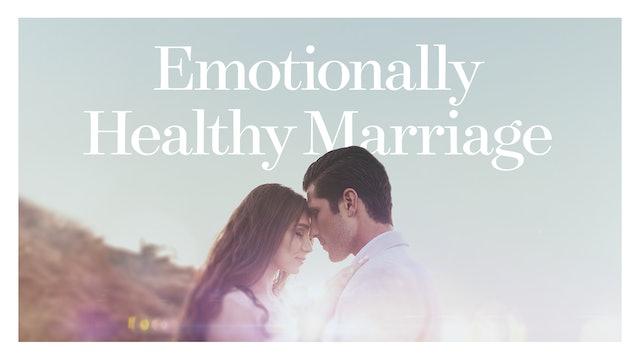 Emotionally Healthy Marriage