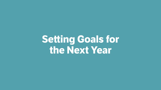 Setting Goals for the Next Year