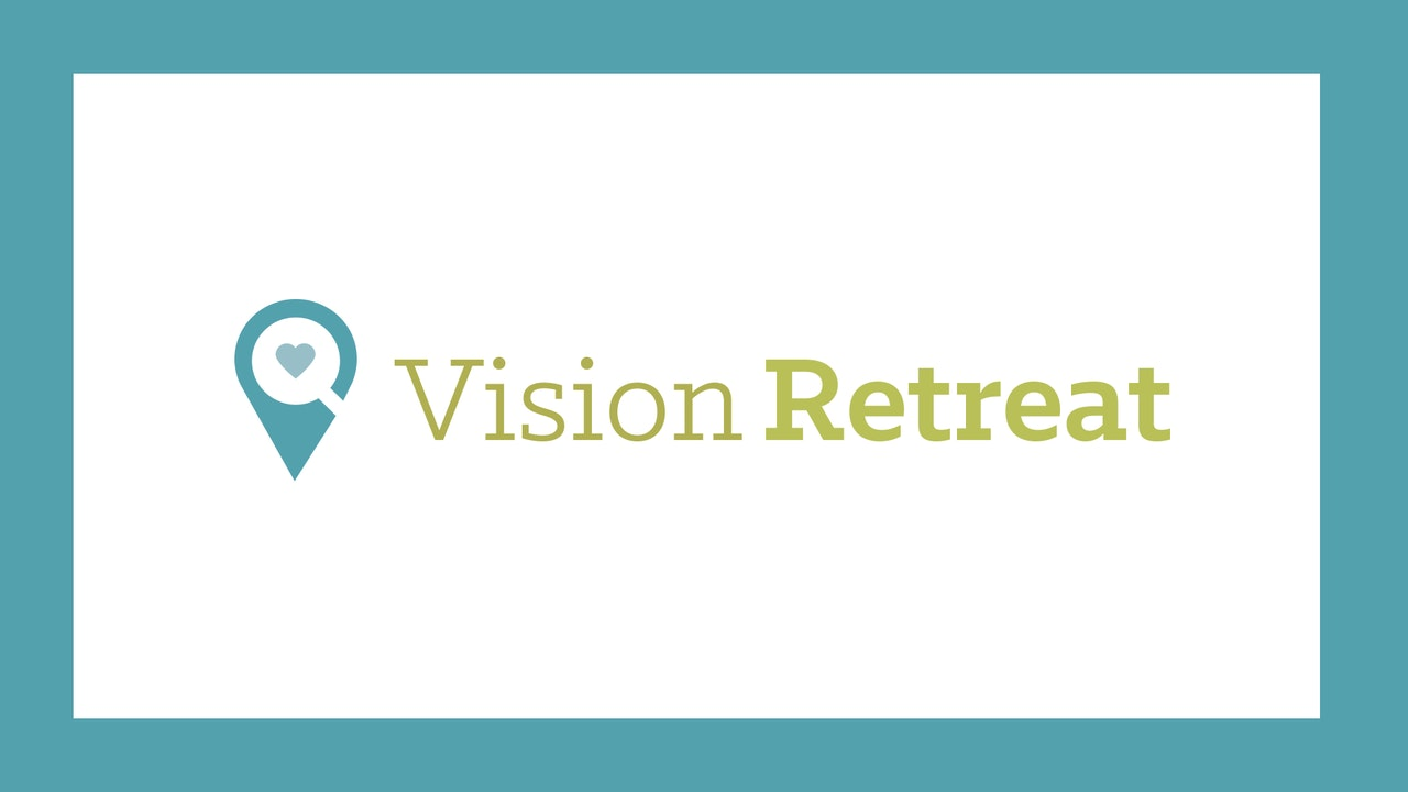Vision Retreat Journey