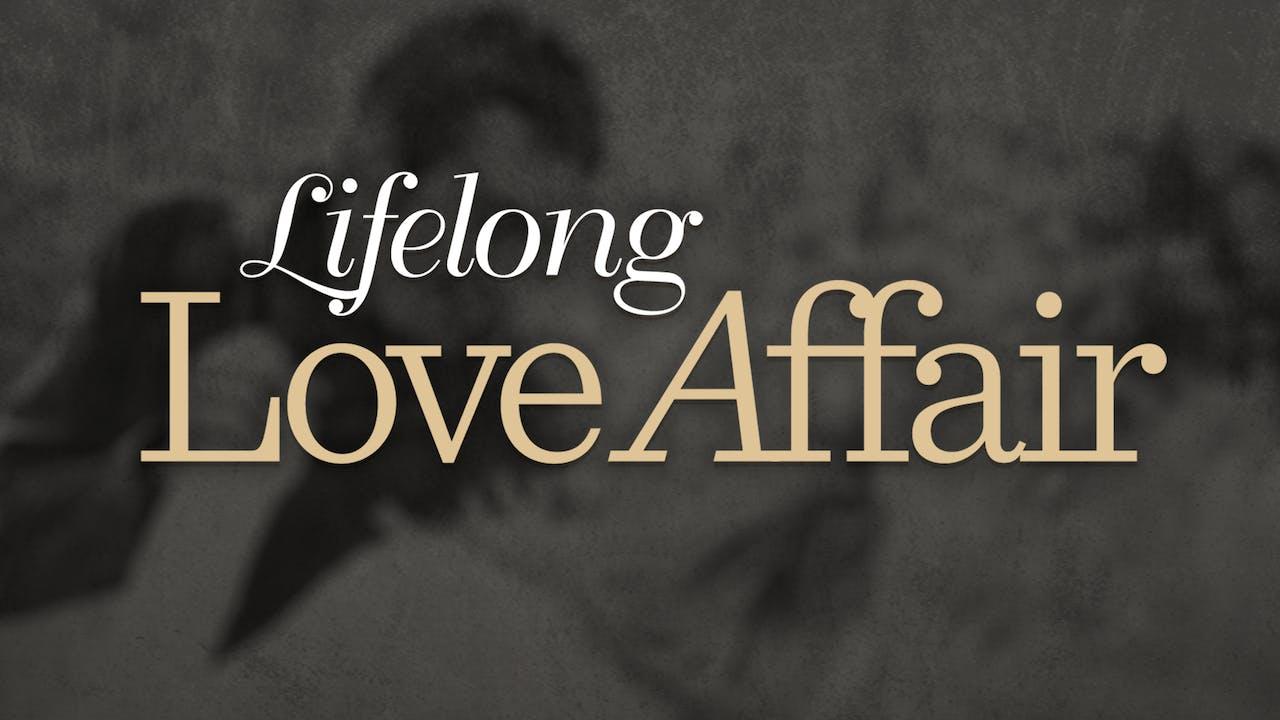 Lifelong Love Affair