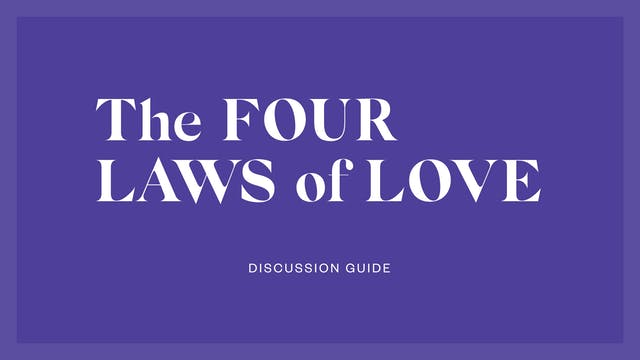 The Four Laws of Love Discussion Guide