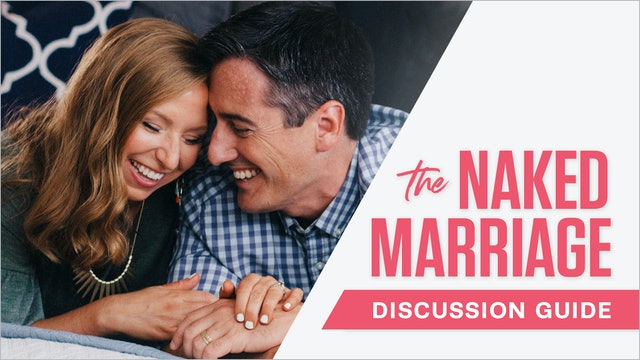 The Naked Marriage Discussion Guide
