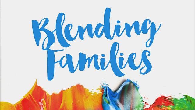 Blending Families