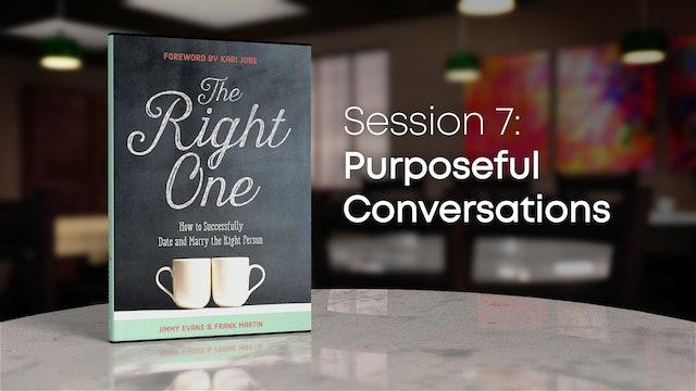 Session 7: Purposeful Conversations
