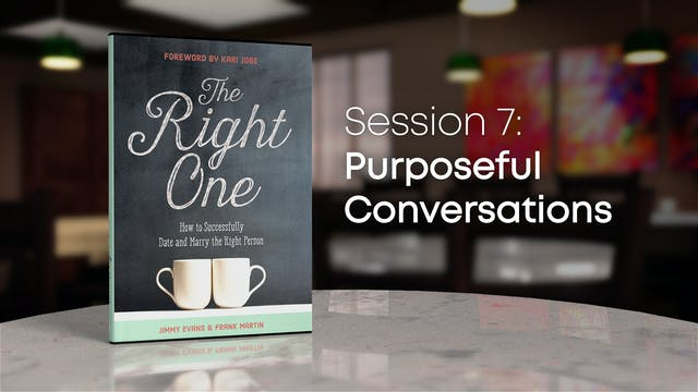 Session 7: Purposeful Conversations