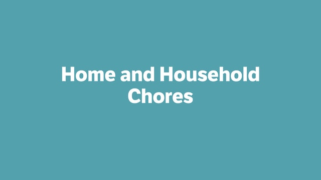 Home and Household Chores