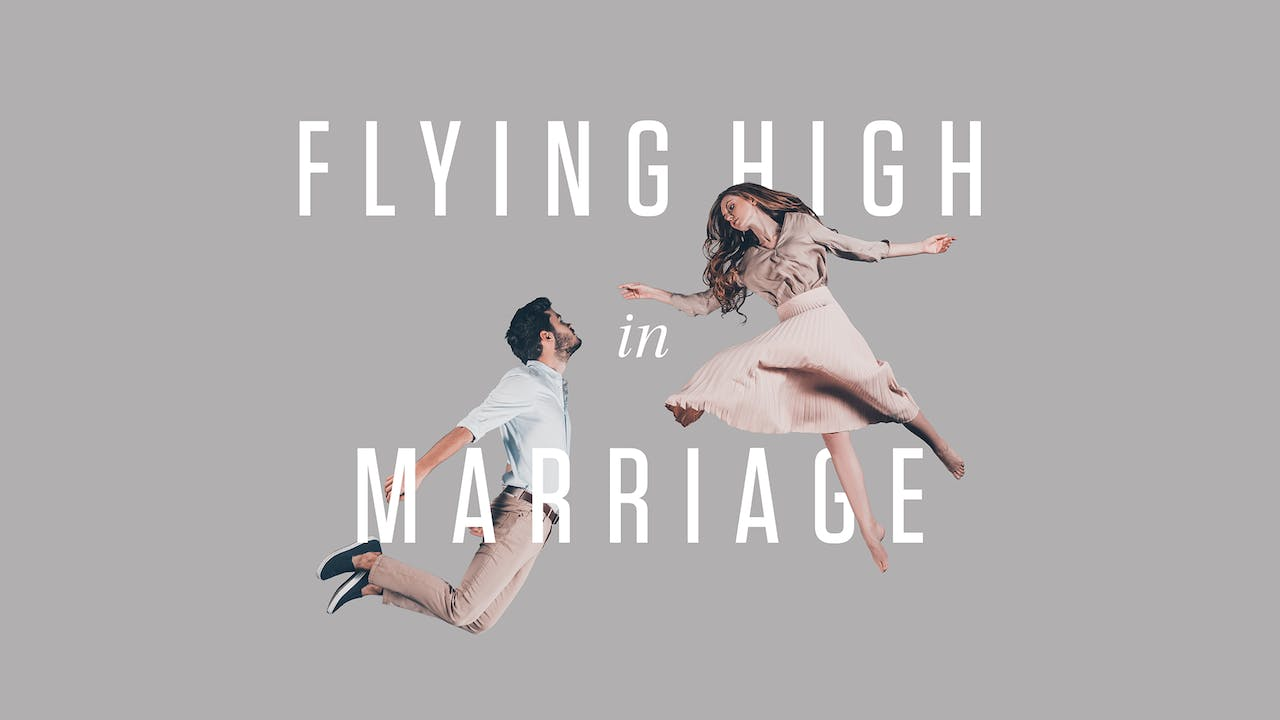 Flying High in Marriage