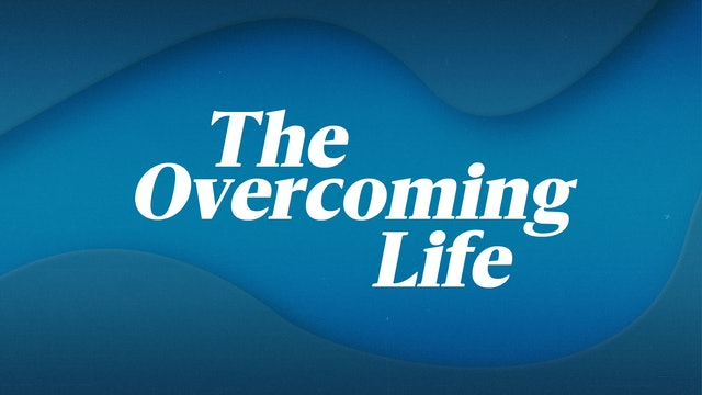 The Overcoming Life