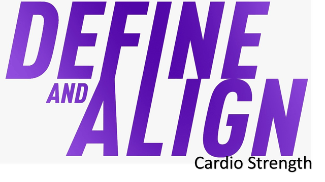 Define and Align - Cardio Strength
