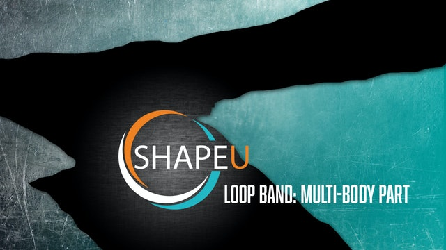 SHAPEU LOOP BAND MULTI-BODY WORKOUT