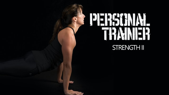 Personal Trainer Strength II