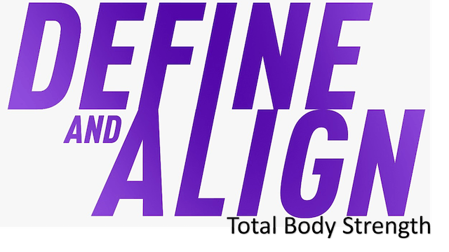 Define and Align - Total Body Strength