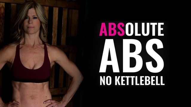 ABSolute ABS-No Kettlebell