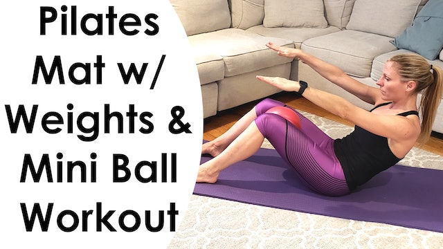 Workout Hotel - Pilates Mat w/ Weights and Mini Ball Workout