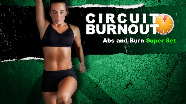Circuit Burnout 30 Abs and Burn Super Set