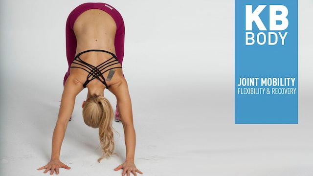 KB BODY - JOINT MOBILITY, FLEXIBILITY & RECOVERY