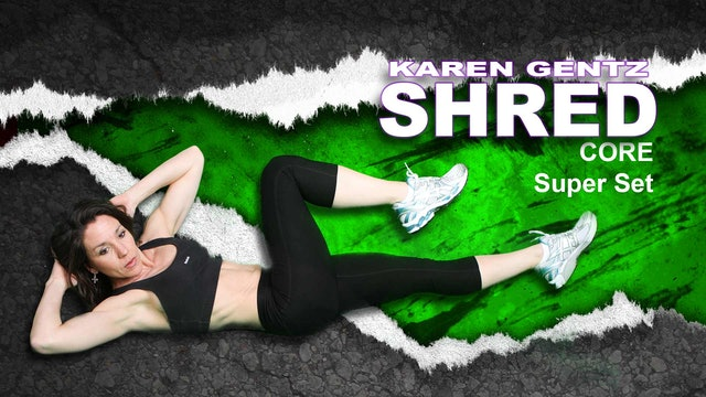 Shred Core Super Set