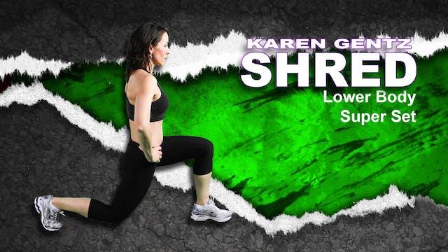 Shred Lower Body Super Set