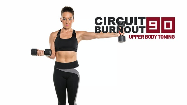 Circuit Burnout 90 Upper Body Toning