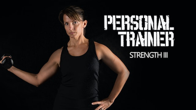 Personal Trainer Strength III