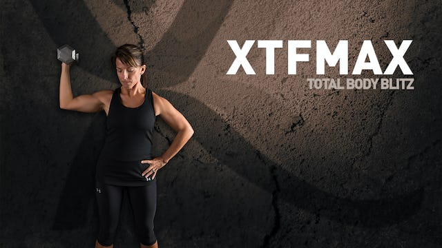XTFMAX Total Body Blitz